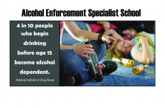 Alcohol Enforcement Specialist Training - Oct. 22
