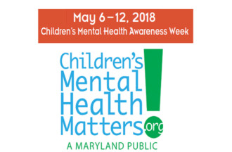Childrens Mental Health Awareness Week - May 6-12